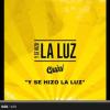"""QUINI: Segundo single """"Y Se Hizo La Luz""""."""