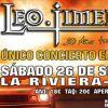 LEO JIMENEZ: 26/SEP LA RIVIERA (MADRID). UNICA FECHA EN SALAS. EXITO EN EL BODEGAROCK.