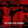 """La cancion de la semana: NARCO """"Ahí Fuera (Vive Satanas)"""""""