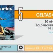 """CELTAS CORTOS alcanzan el No.5 en listas con """"30 aniversario: Solo recuerdo lo bueno, de lo malo nada"""""""