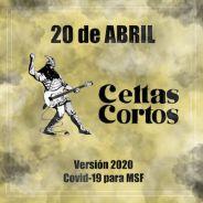 Celtas Cortos & Amigos: 20 de abril version 2020 Covid-19 para MSF