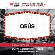 OBUS daran un unico concierto este verano en favor de los afectados de la musica por la COVID-19. El 28 de agosto en La Riviera