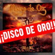MAGO DE OZ reciben disco de oro por «Ira Dei» y aplazan su gira