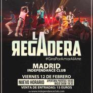 LA REGADERA en Madrid. Viernes 12 de Febrero. Nuevos horarios.