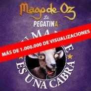 MAGO DE OZ supera el millon de visualizaciones de «Tu Madre Es Una Cabra»