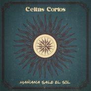 CELTAS CORTOS estrenan nuevo single el 20 de abril