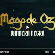 MAGO DE OZ estrenan lyric video de «Bandera Negra»