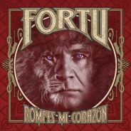 FORTU estrena «Revolucion», primer single de su nuevo disco «Rompes Mi Corazon», el viernes 4 de junio